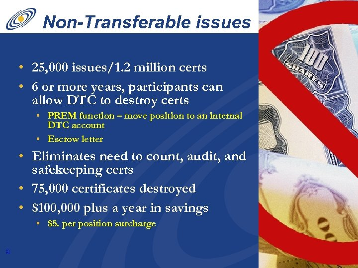 Non-Transferable issues • 25, 000 issues/1. 2 million certs • 6 or more years,