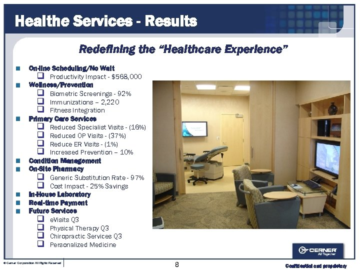 """Healthe Services - Results Redefining the """"Healthcare Experience"""" On-line Scheduling/No Wait q Productivity Impact"""