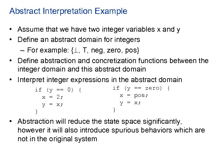 Abstract Interpretation Example • Assume that we have two integer variables x and y