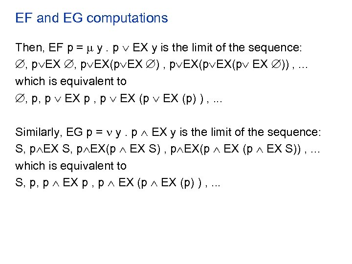 EF and EG computations Then, EF p = y. p EX y is the