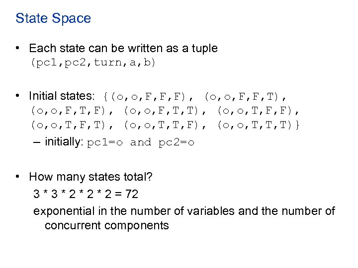 State Space • Each state can be written as a tuple (pc 1, pc