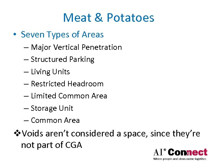 Meat & Potatoes • Seven Types of Areas – Major Vertical Penetration – Structured