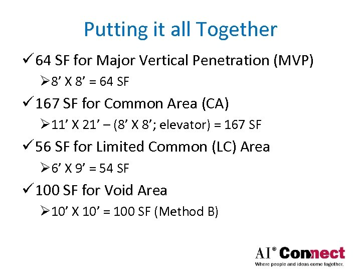 Putting it all Together ü 64 SF for Major Vertical Penetration (MVP) Ø 8'