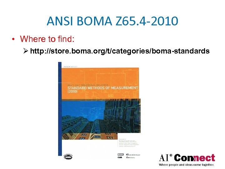 ANSI BOMA Z 65. 4 -2010 • Where to find: Ø http: //store. boma.