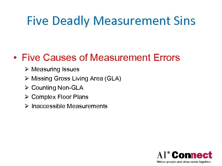 Five Deadly Measurement Sins • Five Causes of Measurement Errors Ø Ø Ø Measuring