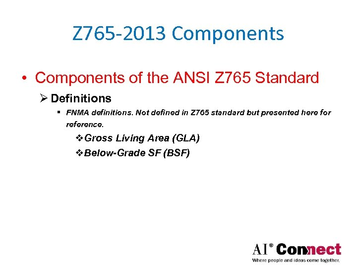 Z 765 -2013 Components • Components of the ANSI Z 765 Standard Ø Definitions
