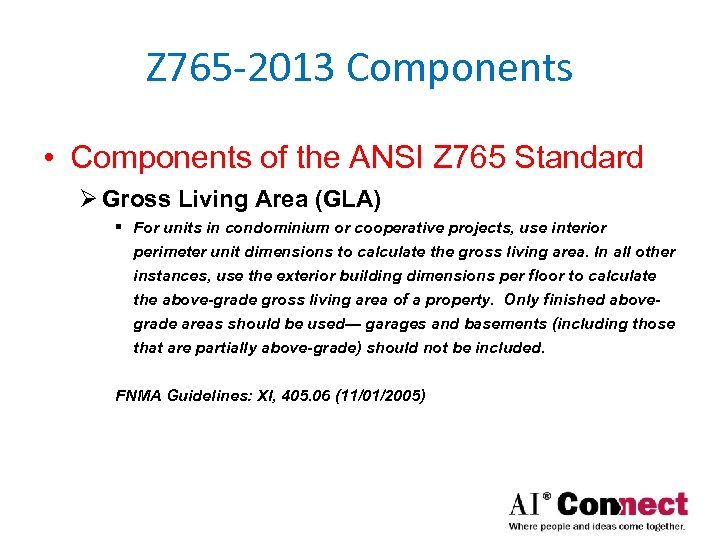 Z 765 -2013 Components • Components of the ANSI Z 765 Standard Ø Gross