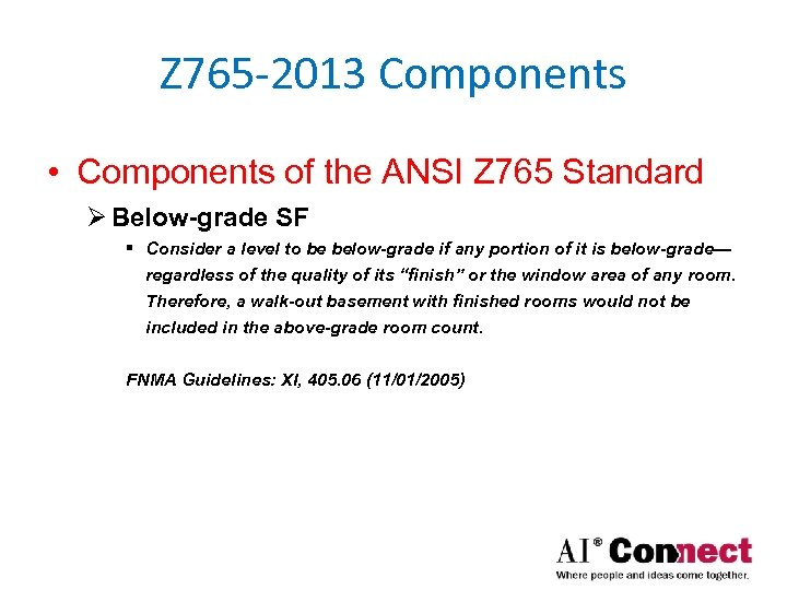 Z 765 -2013 Components • Components of the ANSI Z 765 Standard Ø Below-grade