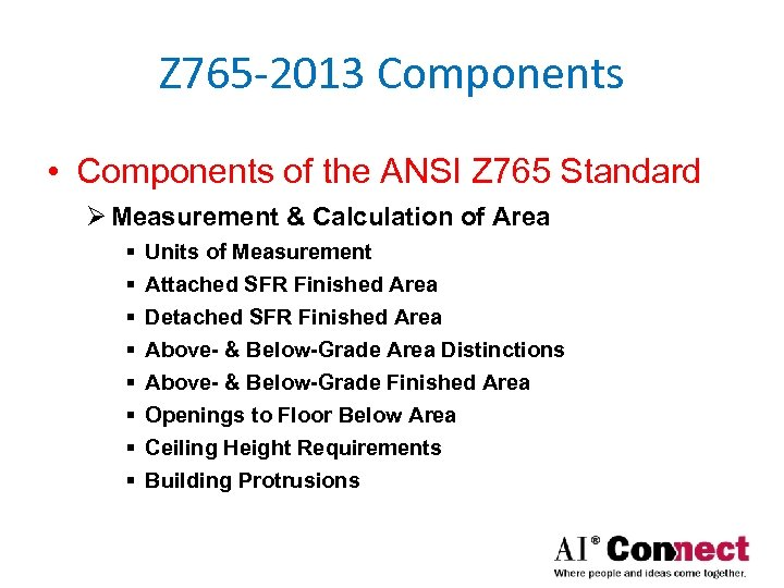 Z 765 -2013 Components • Components of the ANSI Z 765 Standard Ø Measurement