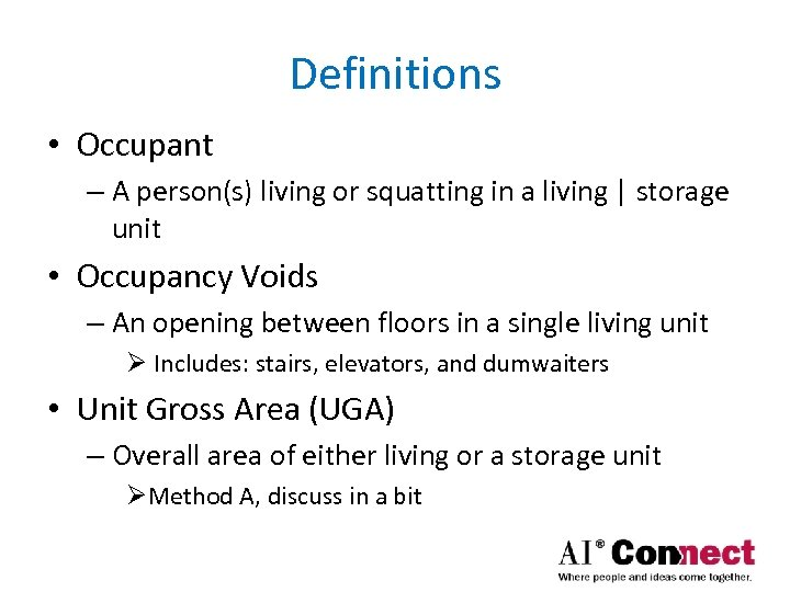 Definitions • Occupant – A person(s) living or squatting in a living | storage