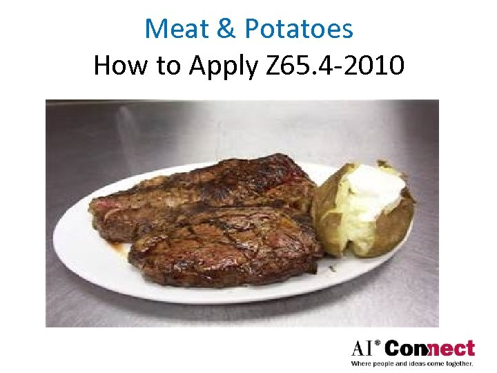 Meat & Potatoes How to Apply Z 65. 4 -2010