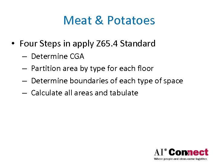 Meat & Potatoes • Four Steps in apply Z 65. 4 Standard – –