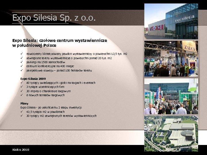 Expo Silesia Sp. z o. o. Expo Silesia: czołowe centrum wystawiennicze w południowej Polsce