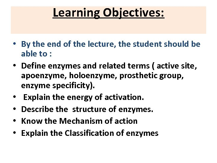 Learning Objectives: • By the end of the lecture, the student should be able