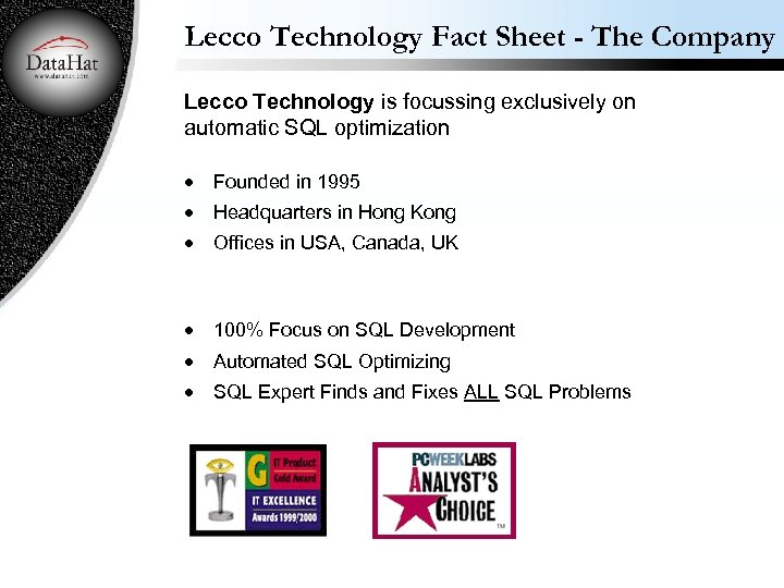 Lecco Technology Fact Sheet - The Company Lecco Technology is focussing exclusively on automatic