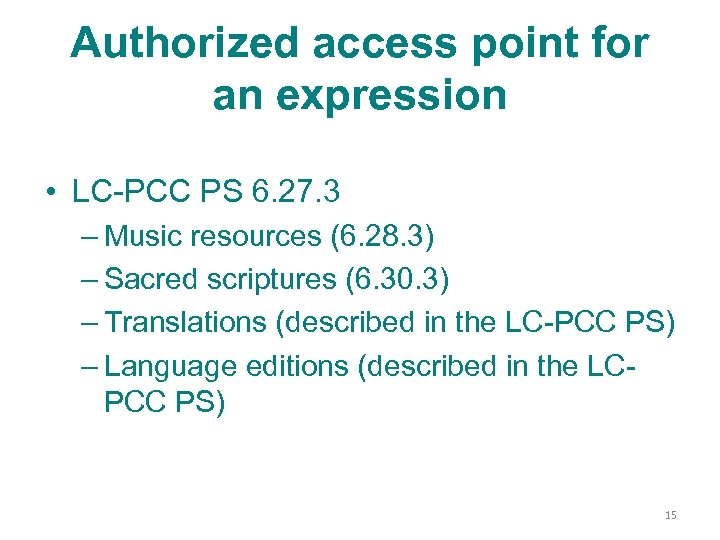 Authorized access point for an expression • LC-PCC PS 6. 27. 3 – Music