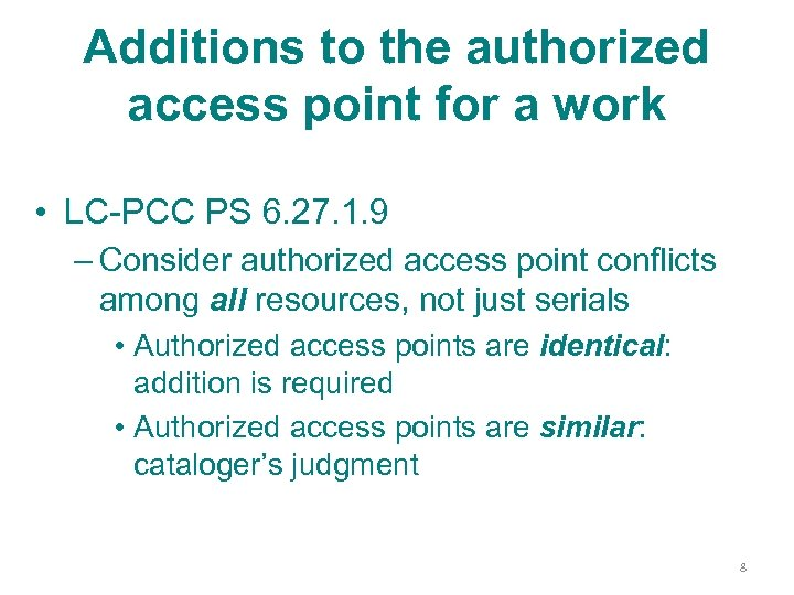 Additions to the authorized access point for a work • LC-PCC PS 6. 27.