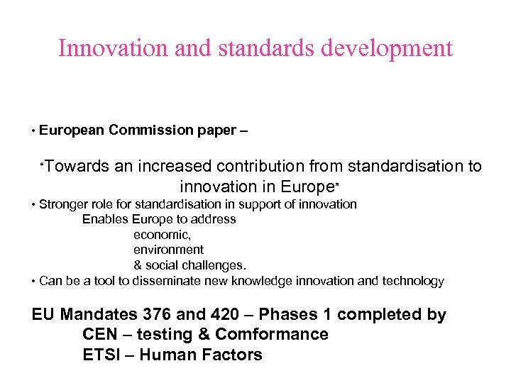 "Innovation and standards development • European Commission paper – ""Towards an increased contribution from"