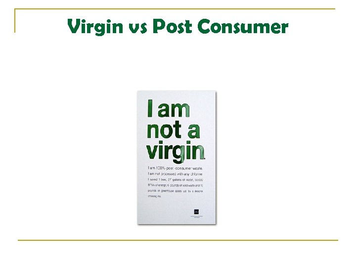 Virgin vs Post Consumer