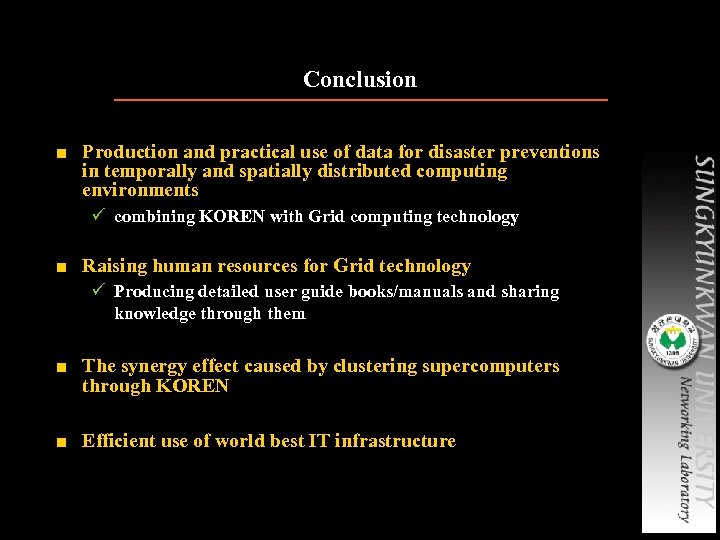 Conclusion ■ Production and practical use of data for disaster preventions in temporally and