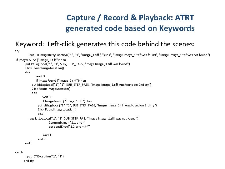 Capture / Record & Playback: ATRT generated code based on Keywords Keyword: Left-click generates