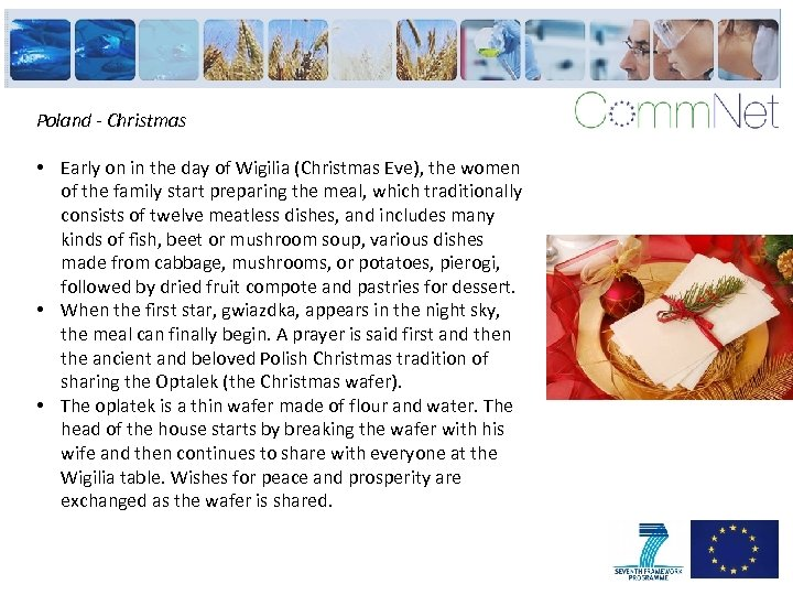 Poland - Christmas • Early on in the day of Wigilia (Christmas Eve), the