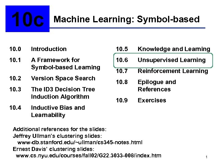 10 c Machine Learning: Symbol-based 10. 0 Introduction 10. 5 Knowledge and Learning 10.