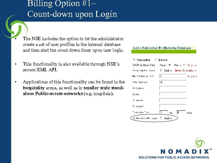 Billing Option #1– Count-down upon Login • The NSE includes the option to let
