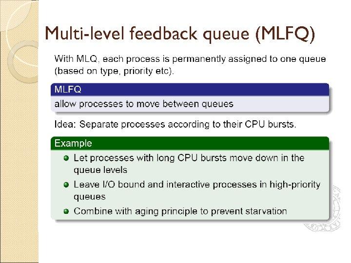 Multi-level feedback queue (MLFQ)