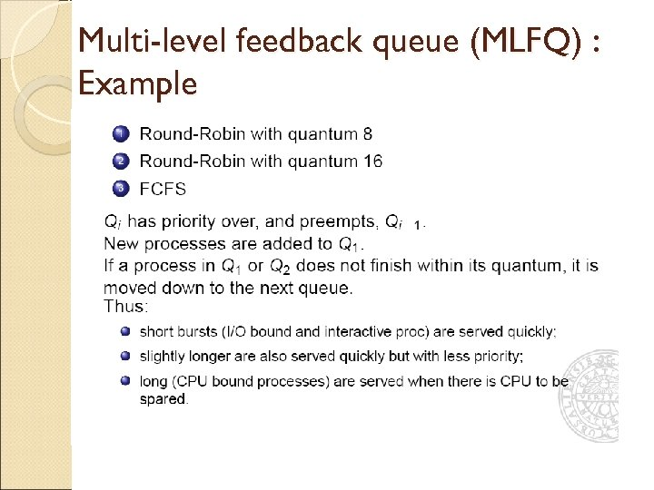 Multi-level feedback queue (MLFQ) : Example