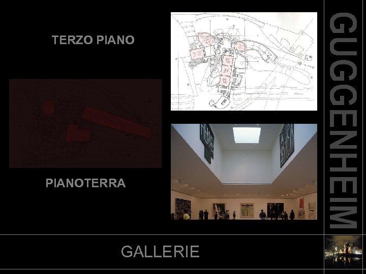 TERZO PIANOTERRA GALLERIE