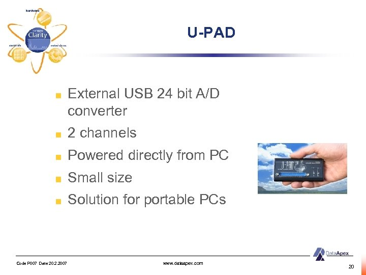 U-PAD External USB 24 bit A/D converter 2 channels Powered directly from PC Small