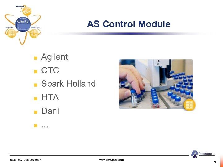 AS Control Module Agilent CTC Spark Holland HTA Dani. . . Code P 007