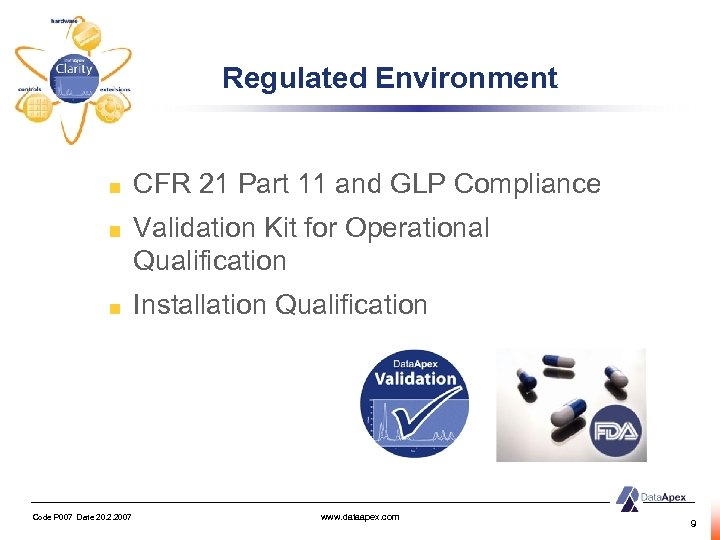 Regulated Environment CFR 21 Part 11 and GLP Compliance Validation Kit for Operational Qualification