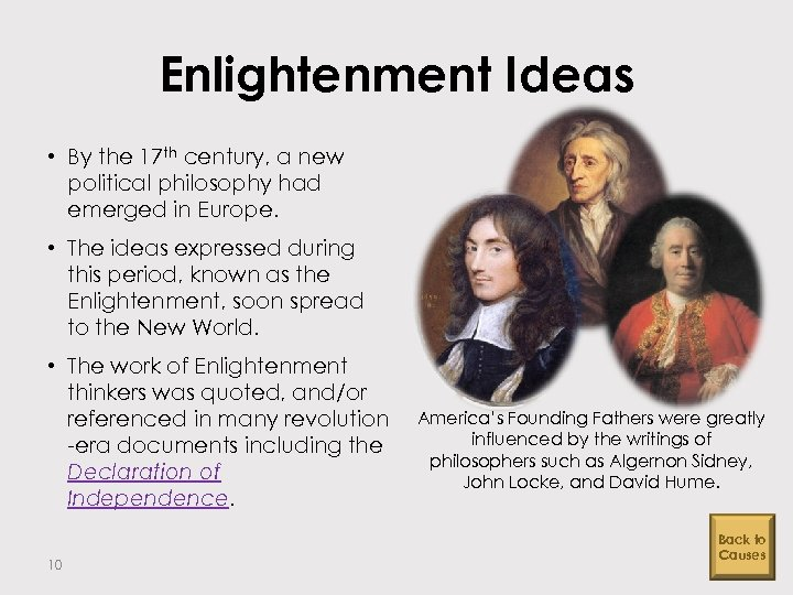 Enlightenment Ideas • By the 17 th century, a new political philosophy had emerged
