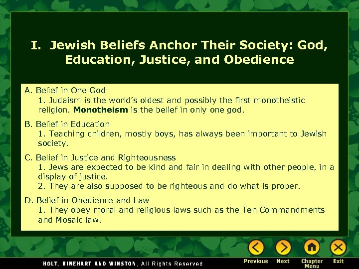 I. Jewish Beliefs Anchor Their Society: God, Education, Justice, and Obedience A. Belief in