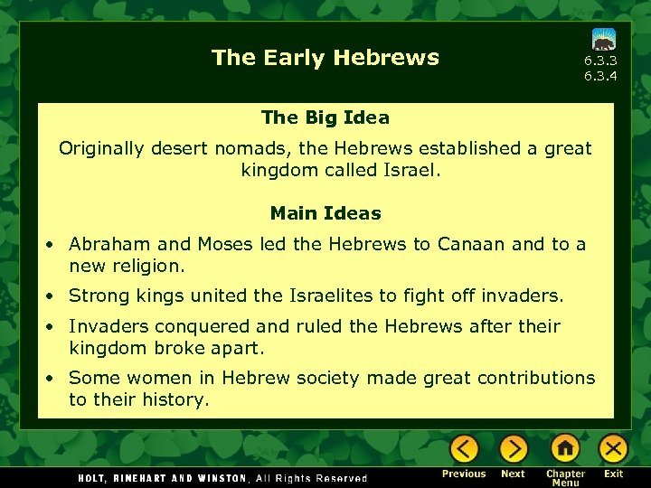 The Early Hebrews 6. 3. 3 6. 3. 4 The Big Idea Originally desert