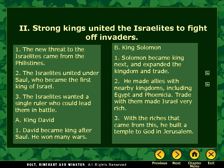 II. Strong kings united the Israelites to fight off invaders. 1. The new threat