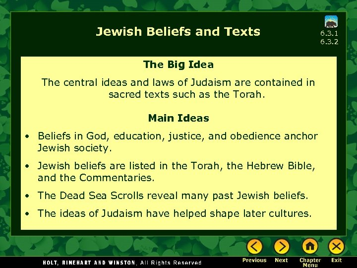 Jewish Beliefs and Texts The Big Idea The central ideas and laws of Judaism