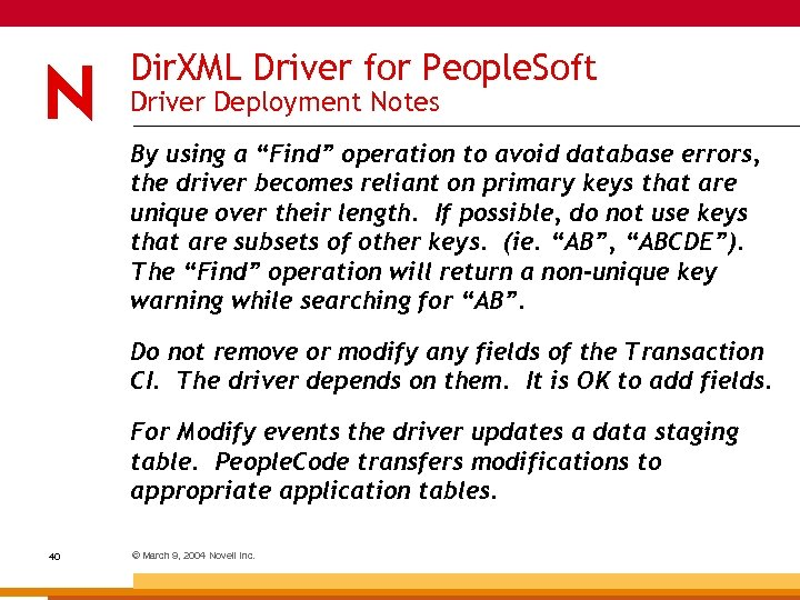"Dir. XML Driver for People. Soft Driver Deployment Notes By using a ""Find"" operation"