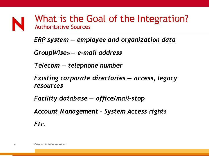 What is the Goal of the Integration? Authoritative Sources ERP system — employee and