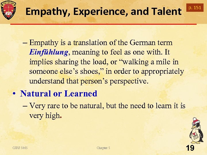 Empathy, Experience, and Talent p. 151 – Empathy is a translation of the German