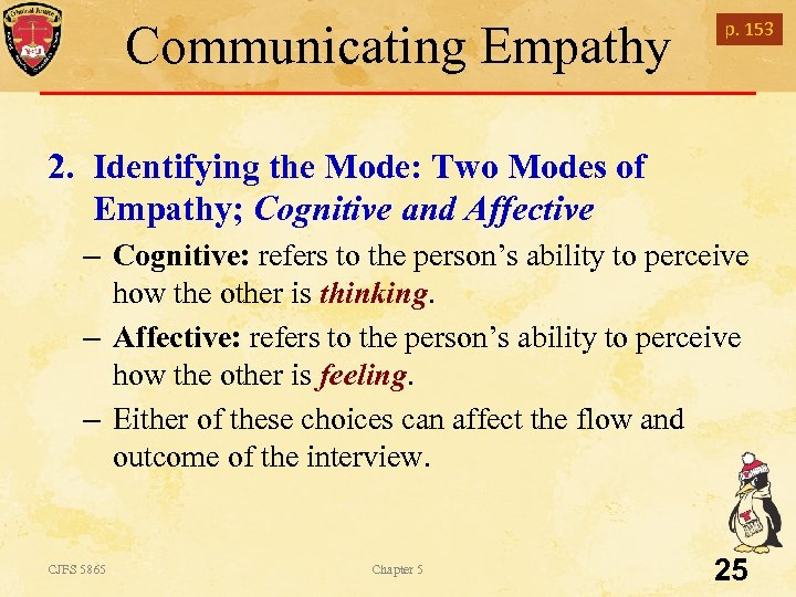 Communicating Empathy p. 153 2. Identifying the Mode: Two Modes of Empathy; Cognitive and