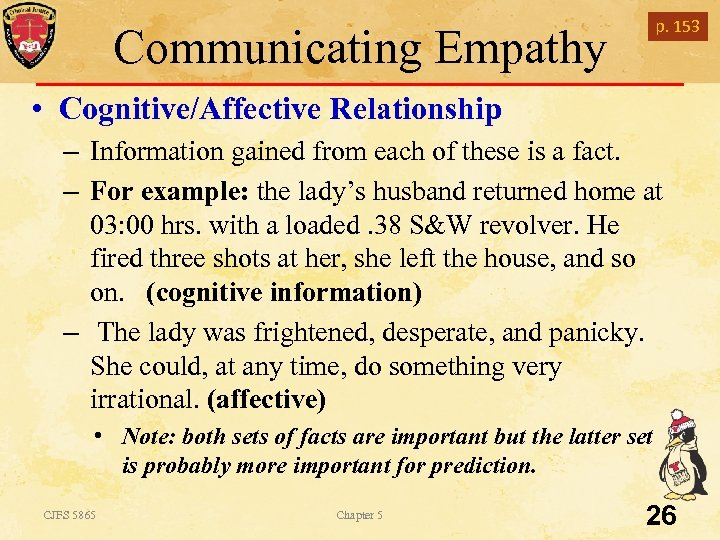 p. 153 Communicating Empathy • Cognitive/Affective Relationship – Information gained from each of these
