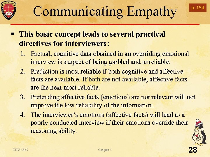 Communicating Empathy p. 154 § This basic concept leads to several practical directives for
