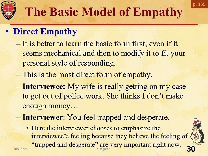 p. 155 The Basic Model of Empathy • Direct Empathy – It is better