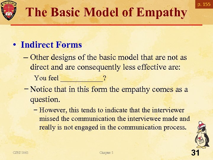 p. 155 The Basic Model of Empathy • Indirect Forms – Other designs of