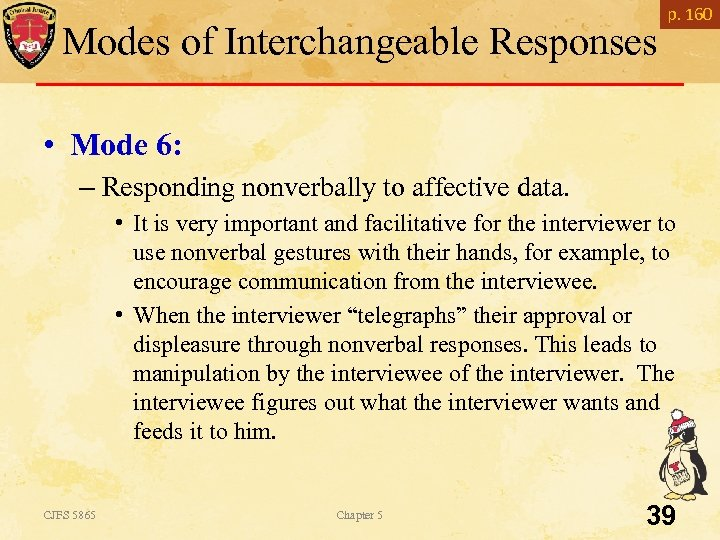Modes of Interchangeable Responses p. 160 • Mode 6: – Responding nonverbally to affective