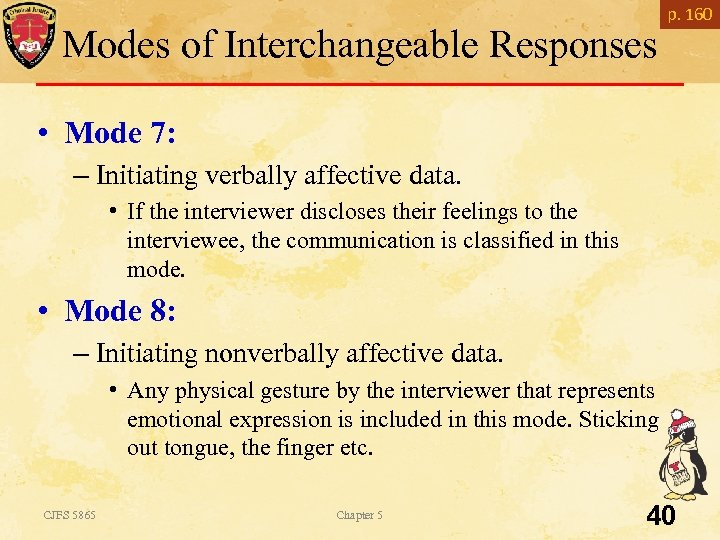 Modes of Interchangeable Responses p. 160 • Mode 7: – Initiating verbally affective data.
