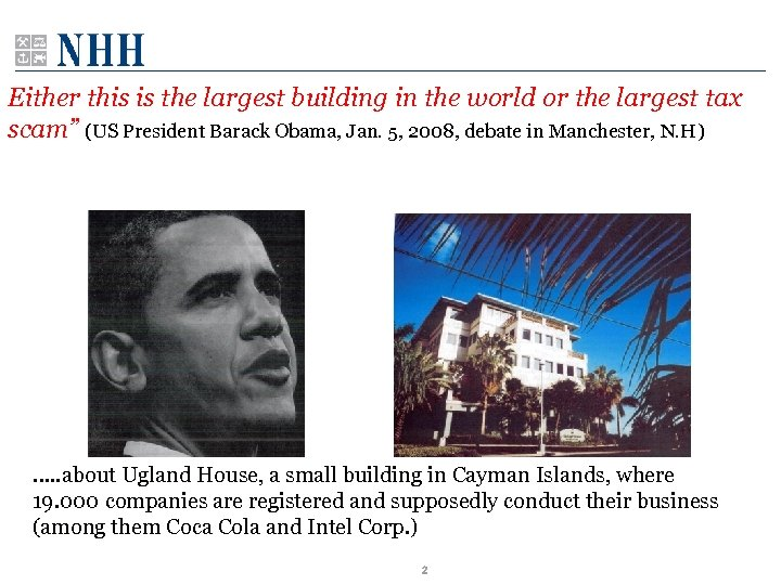 """Either this is the largest building in the world or the largest tax scam"""""""